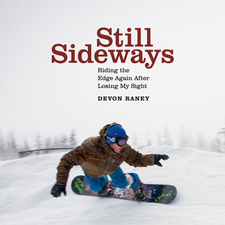 Still Sideways by Devon Raney