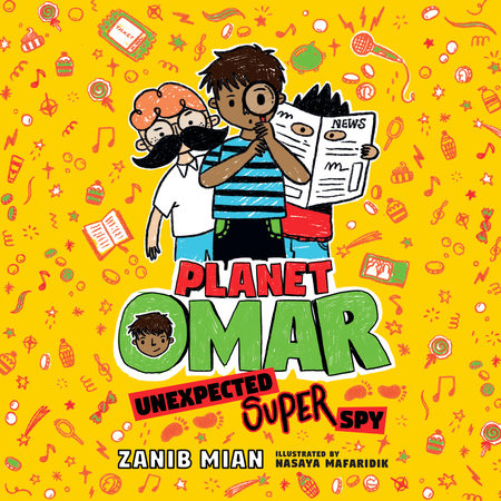 Planet Omar: Unexpected Super Spy by Zanib Mian