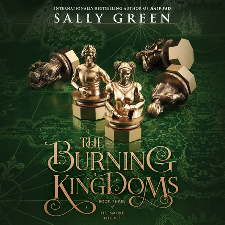The Burning Kingdoms by Sally Green
