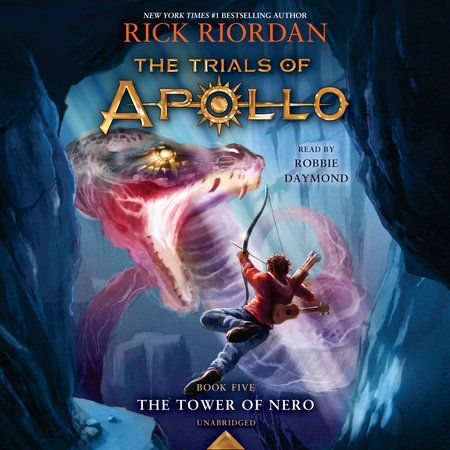 The Tower of Nero (Trials of Apollo, Book Five) by Rick Riordan