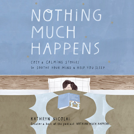 Nothing Much Happens Book Cover Picture