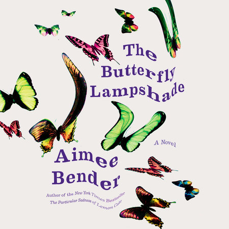 The Butterfly Lampshade by Aimee Bender