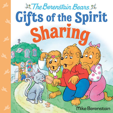 Sharing (Berenstain Bears Gifts of the Spirit) by Mike Berenstain