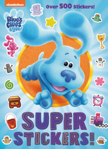 Super Stickers! (Blue's Clues & You)