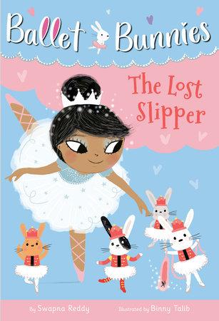 Ballet Bunnies #4: The Lost Slipper