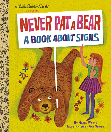 Never Pat a Bear by Mabel Watts