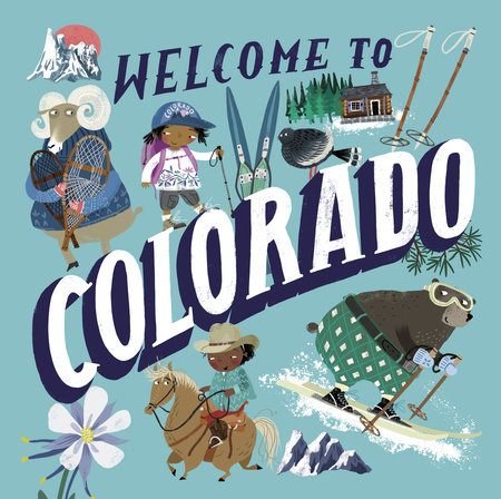 Welcome to Colorado (Welcome To) by