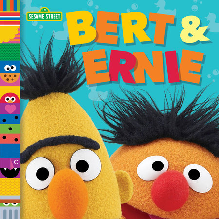 Bert & Ernie (Sesame Street Friends) by Andrea Posner-Sanchez