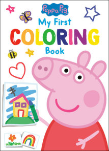 Peppa Pig: My First Coloring Book (Peppa Pig)