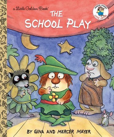 The School Play (Little Critter) by Mercer Mayer