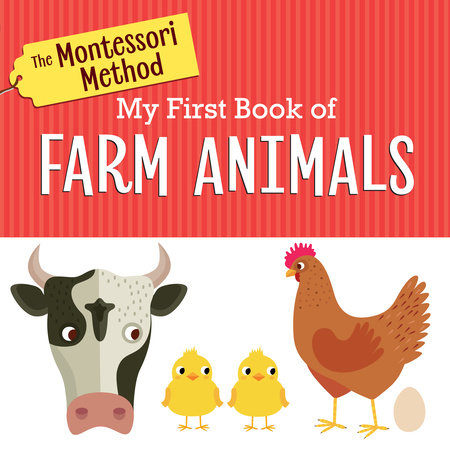 The Montessori Method: My First Book of Farm Animals by Rodale
