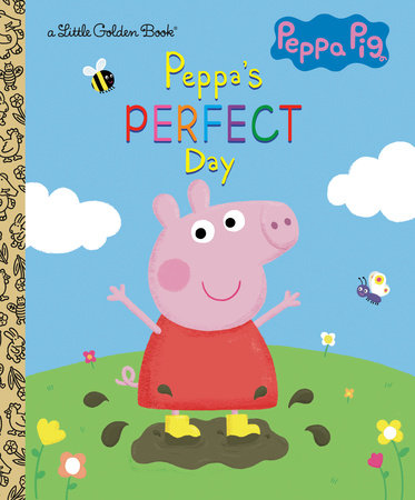 Peppa's Perfect Day (Peppa Pig) by Golden Books