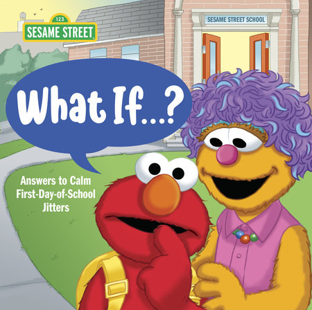 What If . . . ? (Sesame Street) by Sonali Fry