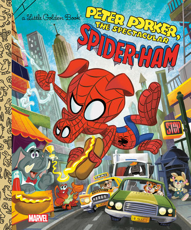 Spider-Ham Little Golden Book (Marvel Spider-Man) by John Sazaklis