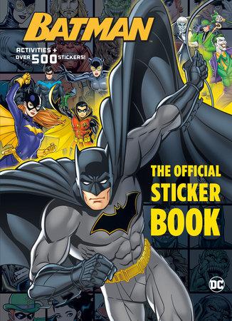 Batman: The Official Sticker Book (DC Batman) by Steve Foxe
