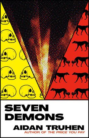 Seven Demons by Aidan Truhen