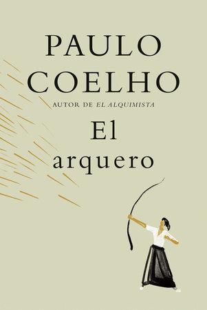 El arquero / The Archer by Paulo Coelho