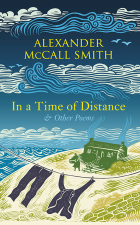 In a Time of Distance by Alexander McCall Smith
