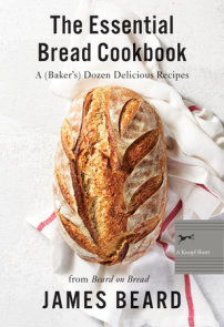 The Essential Bread Cookbook