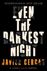 Even the Darkest Night