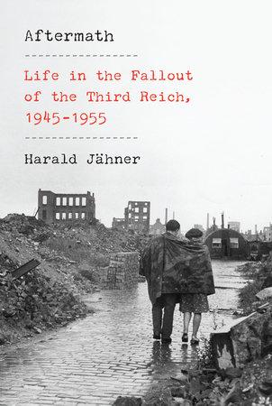 Aftermath by Harald Jähner