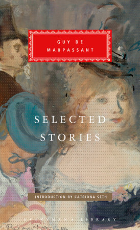 Selected Stories by Guy de Maupassant