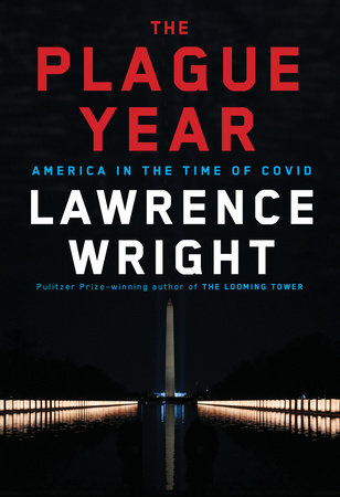 The Plague Year by Lawrence Wright