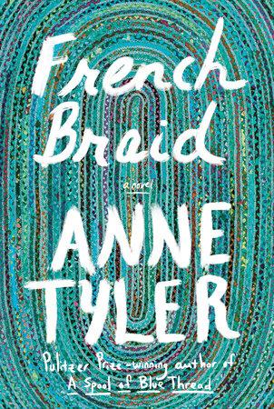 French Braid by Anne Tyler