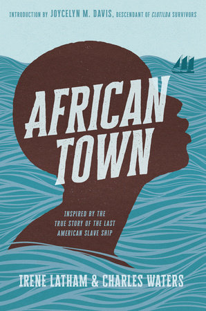 African Town by Charles Waters and Irene Latham