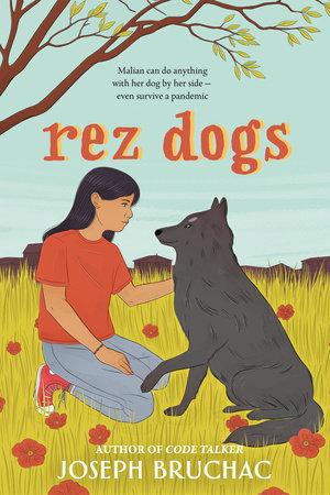 Rez Dogs by Joseph Bruchac