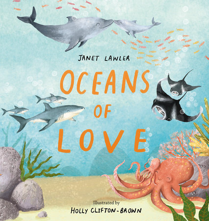 Oceans of Love by Janet Louise Lawler