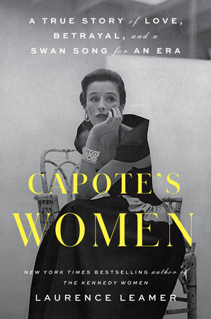 Capote's Women by Laurence Leamer