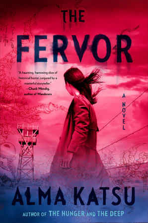 The Fervor by Alma Katsu