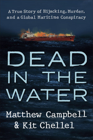 Dead in the Water by Matthew Campbell and Kit Chellel
