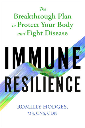 Immune Resilience by Romilly Hodges