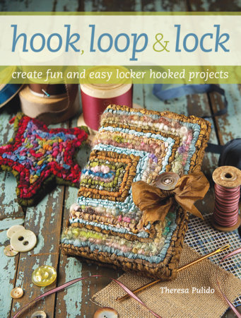 Hook, Loop 'n' Lock by Theresa Pulido