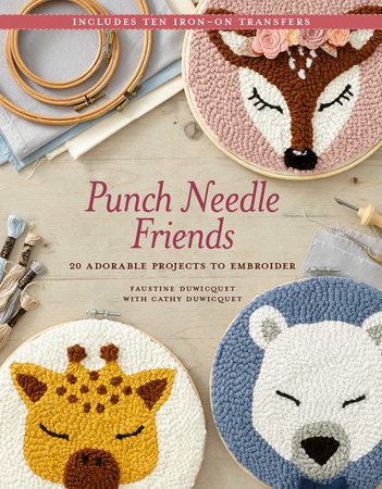 Punch Needle Friends by Faustine and Cathy Duwicquet