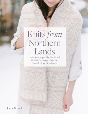 Knits From Northern Lands by Interweave