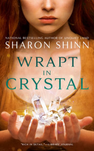 Wrapt in Crystal