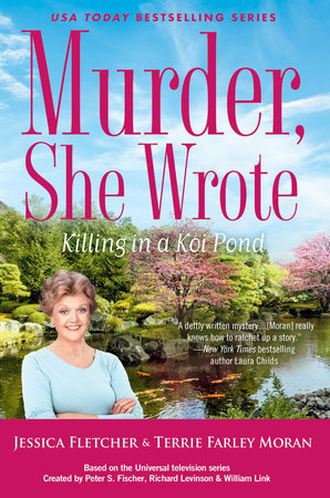 Murder, She Wrote: Killing in a Koi Pond by Jessica Fletcher and Terrie Farley Moran