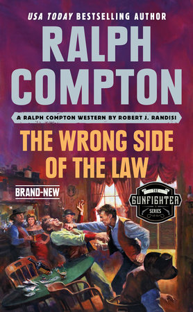 Ralph Compton the Wrong Side of the Law by Robert J. Randisi and Ralph Compton
