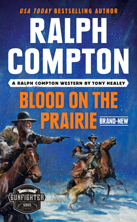 Ralph Compton Blood on the Prairie by Tony Healey and Ralph Compton
