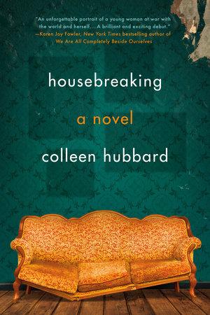 Housebreaking by Colleen Hubbard