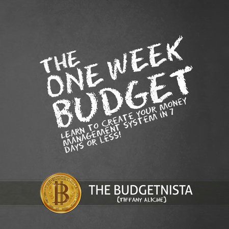 The One Week Budget by Tiffany Aliche