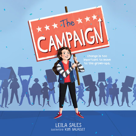 The Campaign by Leila Sales