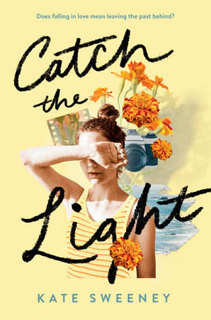 Catch the Light by Kate Sweeney