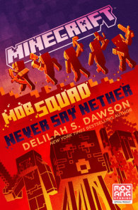 Minecraft: Mob Squad: Never Say Nether