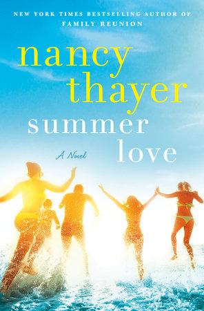 Summer Love by Nancy Thayer