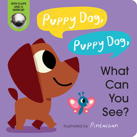 Puppy Dog, Puppy Dog, What Can You See? by Amelia Hepworth