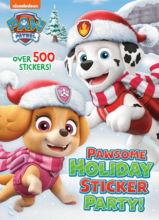 Pawsome Holiday Sticker Party! (PAW Patrol) by Golden Books